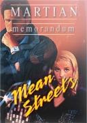 TEX MURPHY: MEAN STREETS + MARTIAN MEMORANDUM