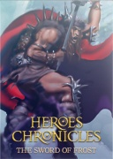 HEROES CHRONICLES [CHAPTER 8] - THE SWORD OF FROST